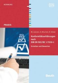 Konformitätserklärungen nach DIN EN ISO/IEC 17050-1