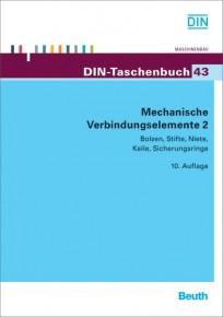 DIN-Taschenbuch 43. Mechanische Verbindungselemente 2