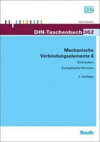 DIN-Taschenbuch 362. Mechanische Verbindungselemente 6
