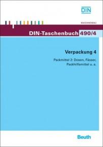 DIN-Taschenbuch 490/4. Verpackung 4. Packmittel 2: Dosen, Fässer, Packhilfsmittel u.a.