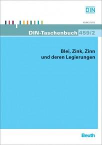 DIN-Taschenbuch 459/2. Blei, Zink, Zinn und deren Legierungen