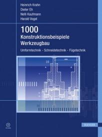 1000 Konstruktionsbeispiele Werkzeugbau