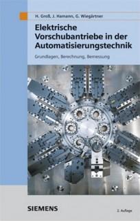 Elektrische Vorschubantriebe in der Automatisierungstechnik