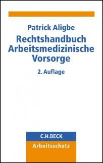 Rechtshandbuch Arbeitsmedizinische Vorsorge