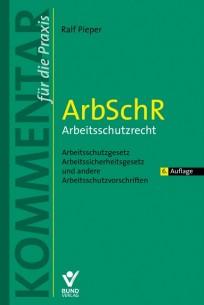 ArbSchR - Arbeitsschutzrecht  Kommentar