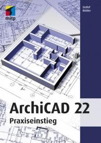 ArchiCAD 22. Praxiseinstieg
