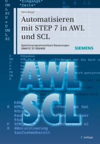 Automatisieren mit STEP 7 in AWL und SCL