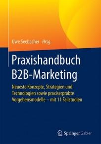 Praxishandbuch B2B-Marketing