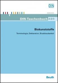 DIN-Taschenbuch 489. Biokunststoffe