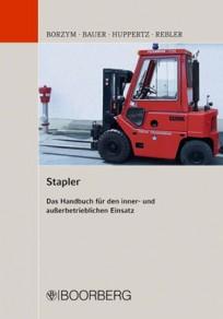 Stapler. Das Handbuch für den inner- und außerbetrieblichen Einsatz