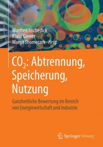 CO2: Abtrennung, Speicherung, Nutzung