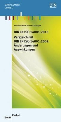 DIN EN ISO 14001:2015 - Vergleich mit DIN EN ISO 14001:2009