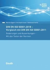 DIN EN ISO 50001:2018 - Vergleich mit DIN EN ISO 50001:2011