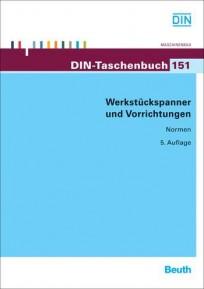 DIN-Taschenbuch 151. Werkstückspanner und Vorrichtungen