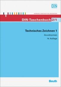 DIN-Taschenbuch 2/1. Technisches Zeichnen 1