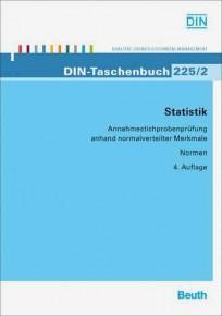 DIN-Taschenbuch 225/1. Statistik - Annahmestichprobenprüfung anhand normalverteilter Merkmale