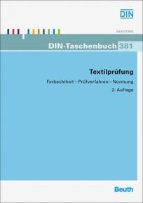 DIN-Taschenbuch 381. Textilprüfung. Farbechtheit - Prüfverfahren - Normung