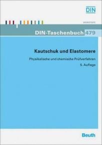 DIN-Taschenbuch 479. Kautschuk und Elastomere
