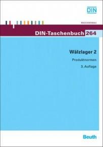 DIN-Taschenbuch 264. Wälzlager 2 - Produktnormen