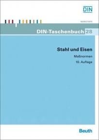 DIN-Taschenbuch 28. Stahl und Eisen: Maßnormen