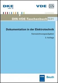 DIN-VDE-Taschenbuch 531. Dokumentation in der Elektrotechnik - Kennzeichnungsaufgaben