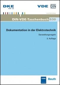 DIN-VDE-Taschenbuch 530. Dokumentation in der Elektrotechnik - Darstellungsregeln