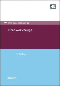 DIN-Taschenbuch 40. Drehwerkzeuge