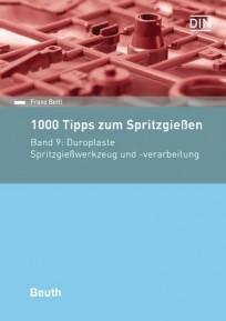 1000 Tipps zum Spritzgießen. Band 9: Duroplaste