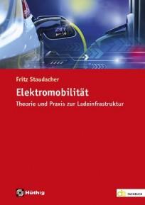 Elektromobilität - Theorie und Praxis zur Ladeinfrastruktur