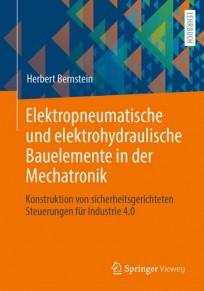 Elektropneumatische und elektrohydraulische Bauelemente in der Mechatronik