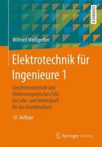 Elektrotechnik für Ingenieure 1