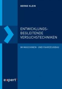 Entwicklungsbegleitende Versuchstechniken im Maschinen- und Fahrzeugbau
