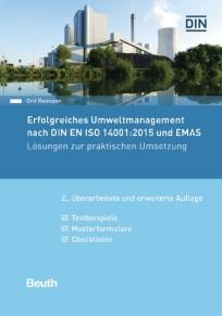 Erfolgreiches Umweltmanagement nach DIN EN ISO 14001:2015 und EMAS