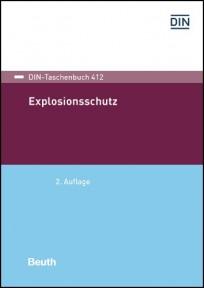 DIN-Taschenbuch 412. Explosionsschutz