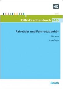 DIN-Taschenbuch 345. Fahrräder und Fahrradzubehör