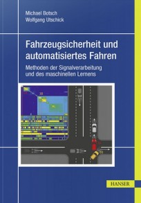 Fahrzeugsicherheit und automatisiertes Fahren