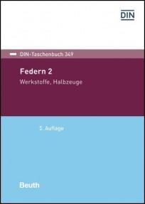 DIN-Taschenbuch 349. Federn 2: Werkstoffe, Halbzeuge