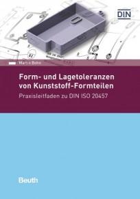 Form- und Lagetoleranzen von Kunststoff-Formteilen