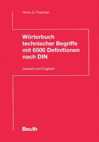 Wörterbuch technischer Begriffe mit 6500 Definitionen nach DIN