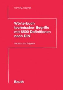 Wörterbuch technischer Begriffe mit 6500 Definitionen nach DIN