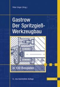 Gastrow Spritzgießwerkzeugbau in 130 Beispielen