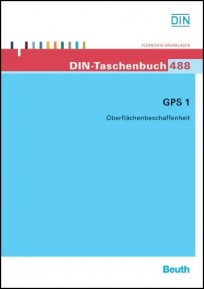 DIN-Taschenbuch 488. GPS 1 - Oberflächenbeschaffenheit