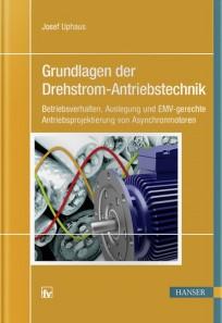 Grundlagen der Drehstrom-Antriebstechnik