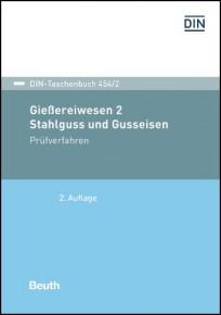 DIN-Taschenbuch 454/2. Stahlguss und Gusseisen 2