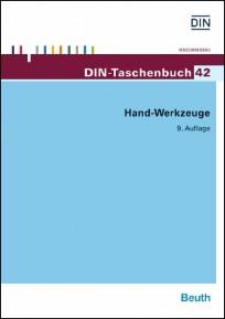 DIN-Taschenbuch 42. Hand-Werkzeuge