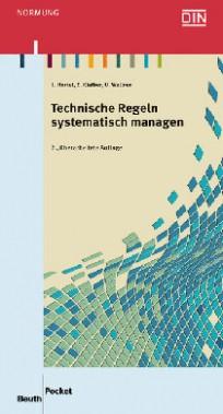 Technische Regeln systematisch managen