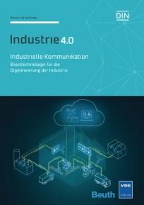 Industrie 4.0 - Industrielle Kommunikation