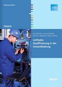 Leitfaden Qualifizierung in der Instandhaltung