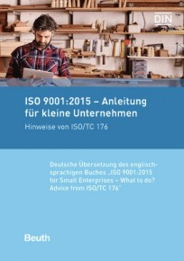 ISO 9001:2015 - Anleitung für kleine Unternehmen