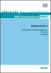 DIN-Taschenbuch 156/2. Kältetechnik 2: Kältegeräte und Fahrzeugkühlung